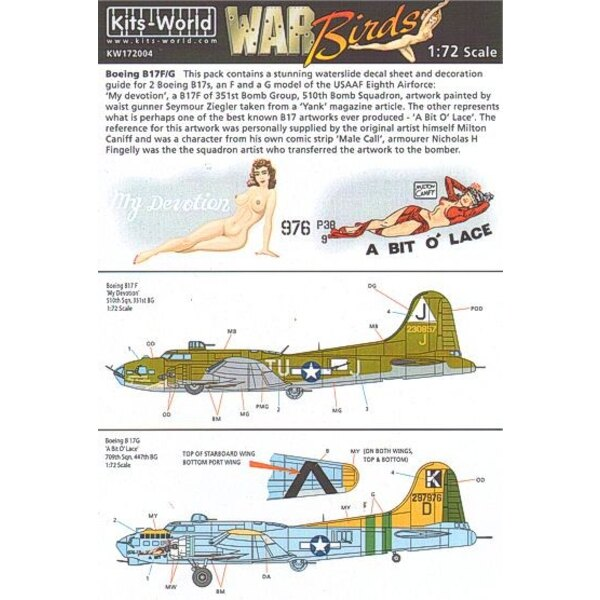 Decal Boeing B-17F/Boeing B-17G Flying Fortress (2) 230857 TU-J/J My Devotion 297976/K 709th BS 447th BG A Bit o' Lace . Individ