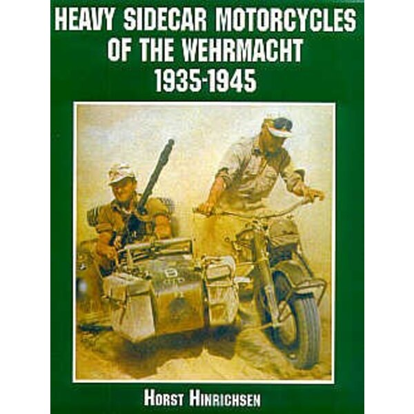 Heavy Sidecar Motorcycles of the Wehrmacht