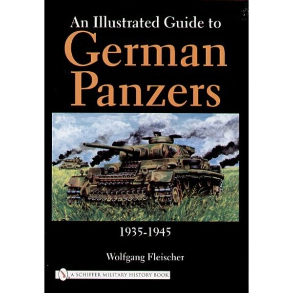 Illustrated Guide to German Panzer: 1935-1945