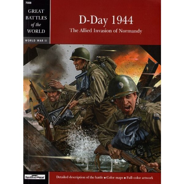 D-Day 1944. The Allied Invasion of Normandy