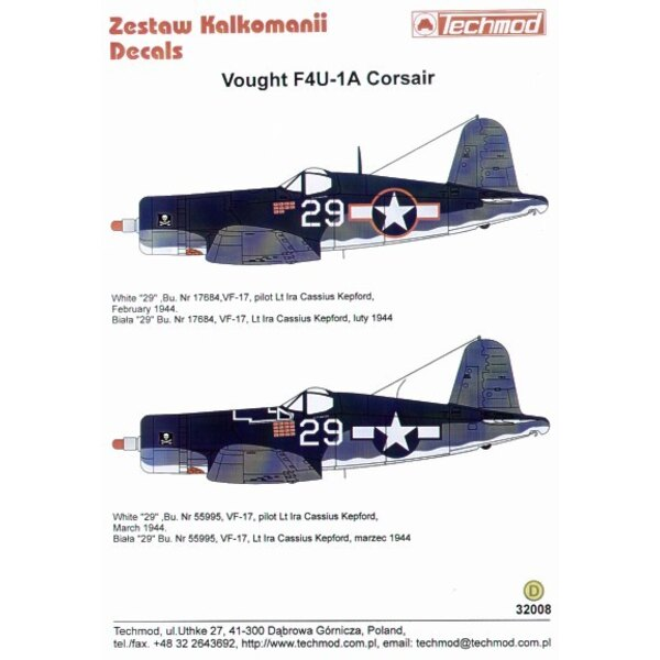 Vought F4U-1A Corsair (2) Both white 29 VF-17 Lt Ira Kepford with 3 tone camouflage. Bu 17684 with red outline national insignia