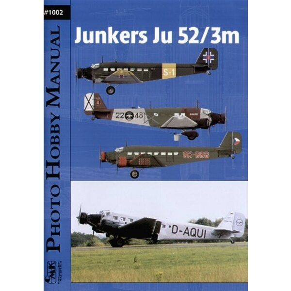Junkers Ju 52/3M Photo Hobby Manual. The publication is intended fo aviation fans experts and mainly for modelers. It contains d