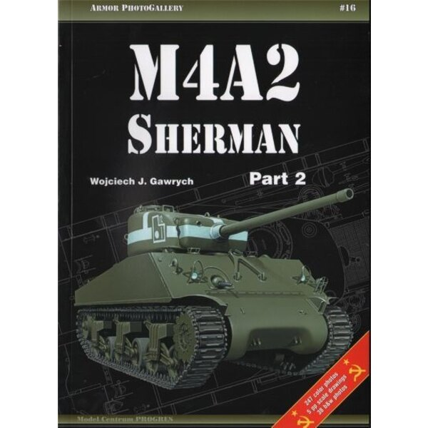 M4A2 Sherman cz.2 ( 247 colour photos38 photos black-white 5 pages of drawings 1:35 1:48 ) (Armor Photo Gallery)
