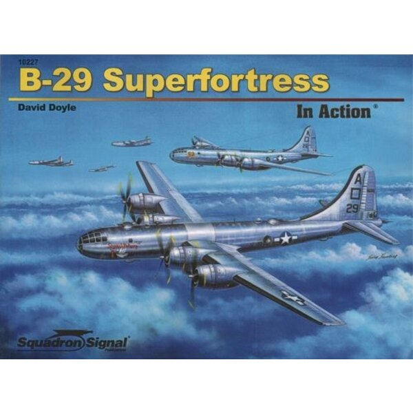 Boeing B-29 Superfortress (In Action series) (soft back)
