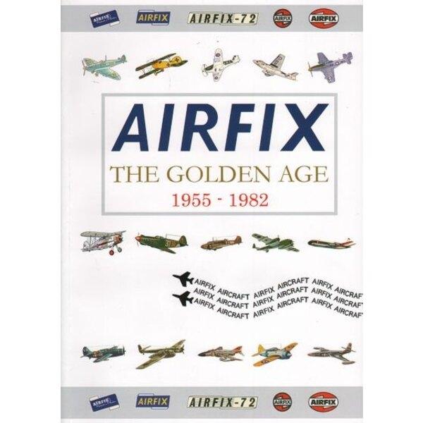 Airfix - Die Goldene Zeitalter 1955-1982