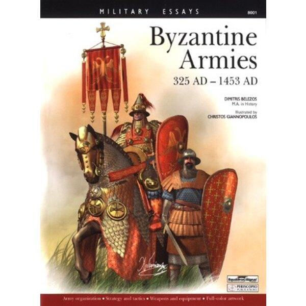 Die byzantinischen Armeen von 325 bis 1435 v. Chr.