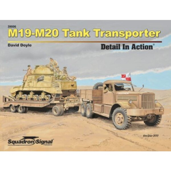M19 -M20 TANK TRANSPORTER DETAIL (IN ACTION SERIE)