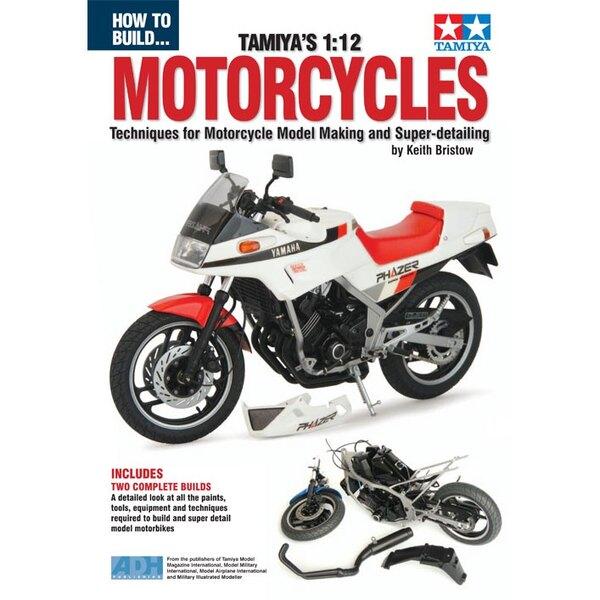 Wie Tamiya Motorräder bauen.Unser neues Buch auf den Aufbau von Motorrädern von ansässigen Experten für Tamiya Model Magazine K
