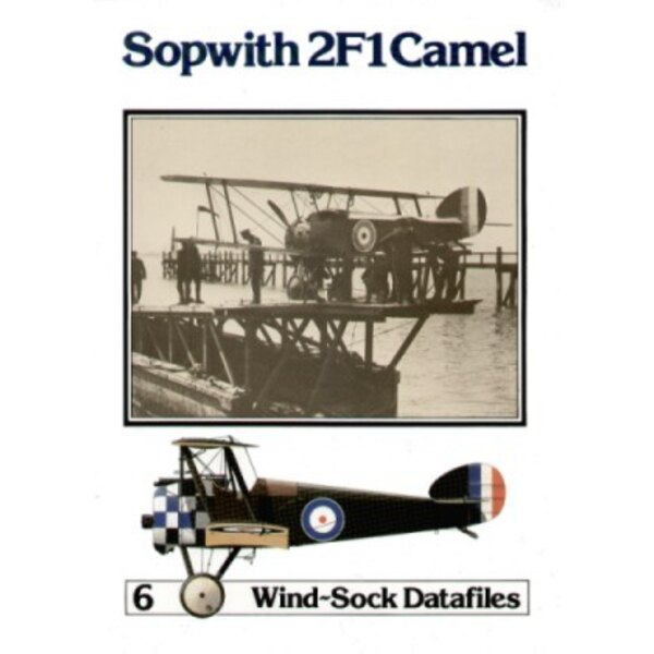 Sopwith 2 F1 Camel (Windsock Datafiles) re-print
